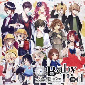 BabyPod ~VocaloidP × Utaite collaboration collection