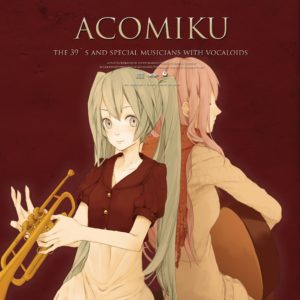 ACOMIKU with VOCALOIDS