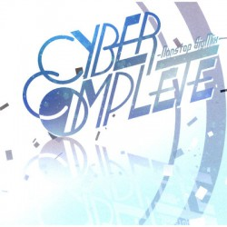 CYBER COMPLETE ~Nonstop SigMix~