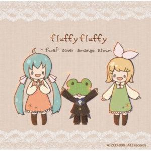 fluffy fluffy ~fuwaP cover arrange album~