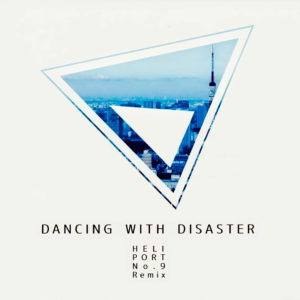 DANCING WITH DISASTER