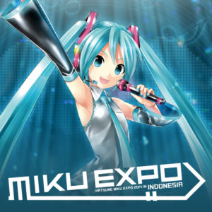 HATSUNE MIKU EXPO 2014 IN INDONESIA