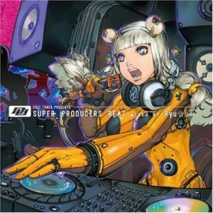 EXIT TUNES PRESENTS Super Producers Beat Mixed By Ryu☆