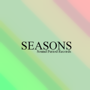 SEASONS {sound period records}