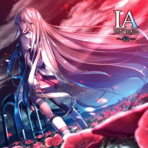 IA THE WORLD ~Kurenai~