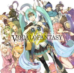 EXIT TUNES PRESENTS Vocalofantasy feat. Hatsune Miku