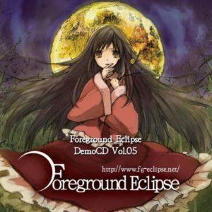 Foreground Eclipse Demo CD Vol.05
