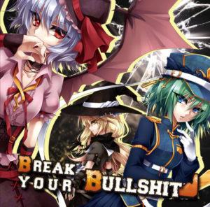 Break Your Bullshit