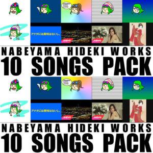 NABEYAMA HIDEKI WORKS 10 SONGS PACK