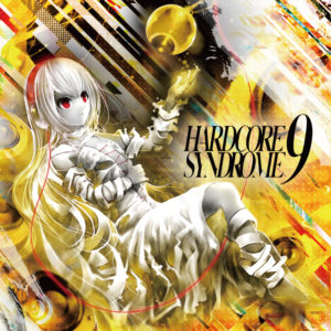 HARDCORE SYNDROME 9
