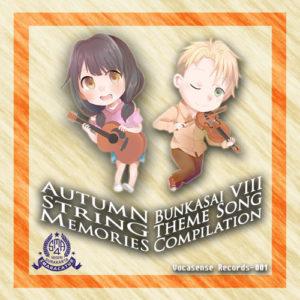 AUTUMN STRING MEMORIES – Bunkasai VIII Theme Song Compilation
