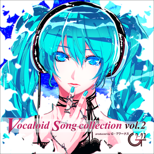 G・T Works VOCALOID SONG COLLECTION vol.2