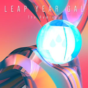 Leap Year Gal Remix – EP