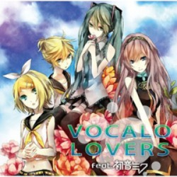 VOCALO LOVERS feat. 初音ミク