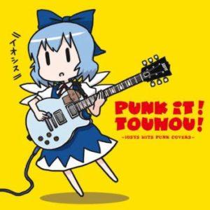PUNK IT!TOUHOU!
