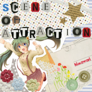 SCENE OF ATTRACTION