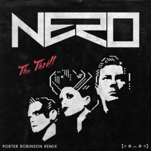 The Thrill (Porter Robinson Remix)