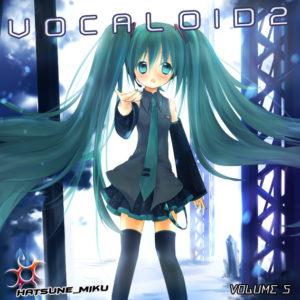 Vocaloid 2 Hatsune Miku Vol.5