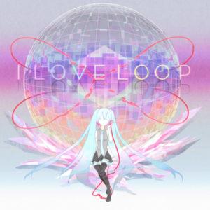 I Love Loop