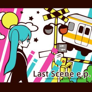 Last Scene e.p