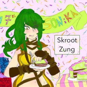 Skroot Zung