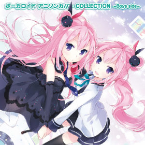 Vocaloid Anime Song Cover COLLECTION -Boys side-