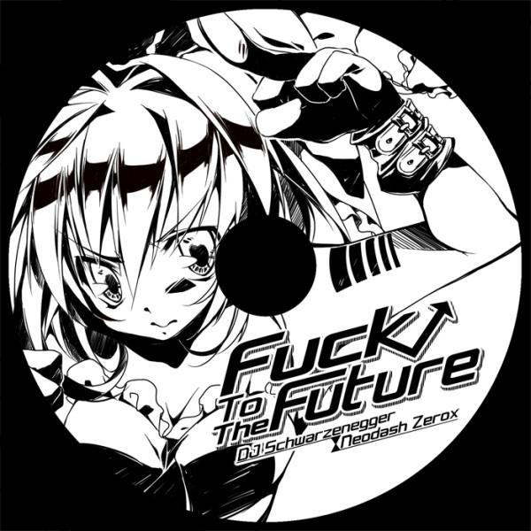 Fuck to the future