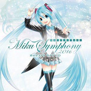 ~Miku Symphony 2016~ Orchestra Live CD