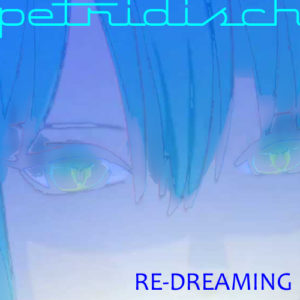 Re-Dreaming