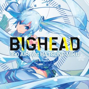390 AIR (feat. Hatsune Miku)